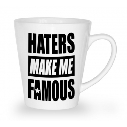 Blogerski kubek latte Haters make me fameous