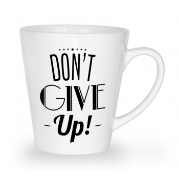 Kubek latte Don't give up