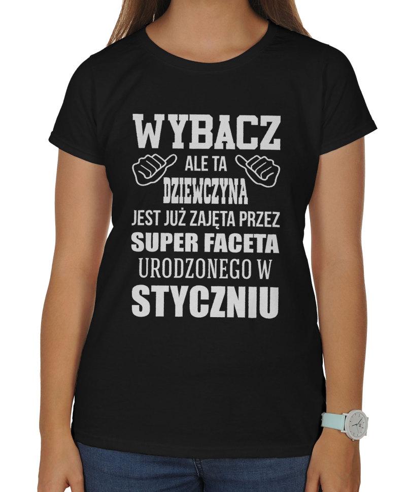 9a1e9ace7 Koszulka damska na dzień kobiet Wybacz ale ta dziewczyna jest już zajęta  przez super faceta urodzonego w .