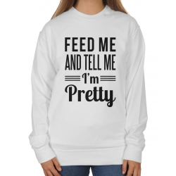 Bluza Oversize Feed me and tell me I' m pretty